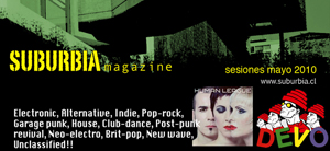 Suburbia Magazine. DEVO. Electronic, alternative, indie, pop-rock, garage punk, house, club-dance, post-punk, revival, neo-electro, brit-pop, new wave